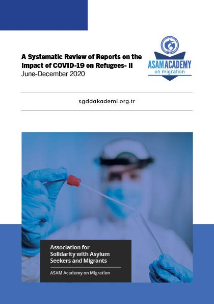 A Systematic Review of Reports on the Impact of COVID-19 on Refugees - II